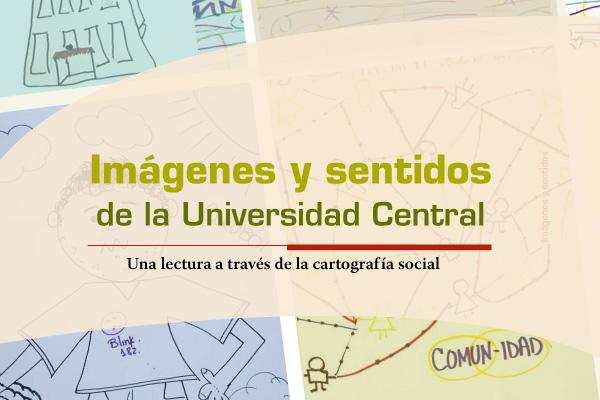 Una lectura unicentralista a través de la cartografía social