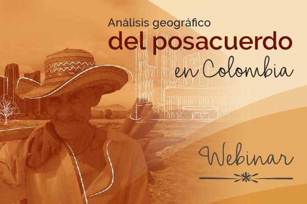 Análisis geográfico del posacuerdo en Colombia