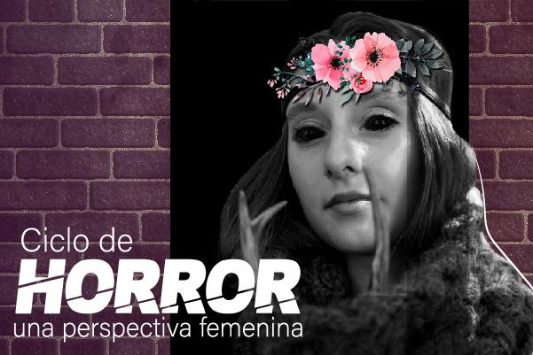 Horror: una perspectiva femenina