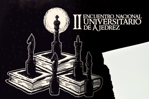 II Encuentro Nacional Universitario de Ajedrez