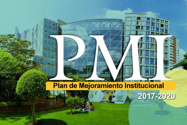 Plan de Mejoramiento Institucional 2017-2020 (PMI)