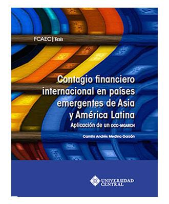 Contagio financiero internacional en países emergentes de Asia y América Latina: aplicación de un DCC-MGARCH