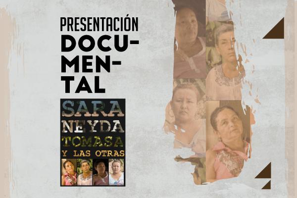Documental: Sara, Neyda, Tomasa y las otras
