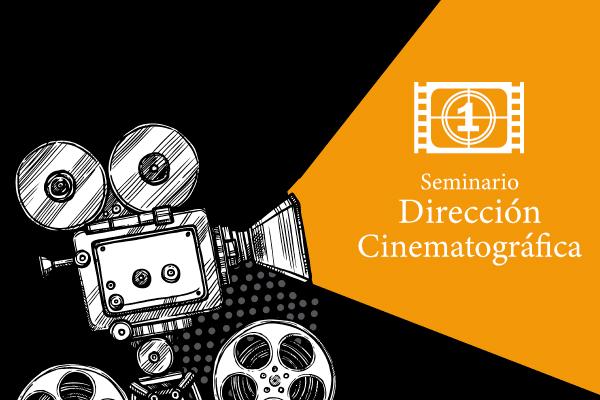 Primer Seminario de Dirección Cinematográfica en la UC