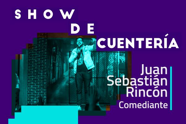 Show de cuentería con Juan Sebastián Rincón