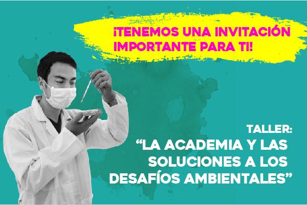 La academia y las soluciones a los desafíos ambientales