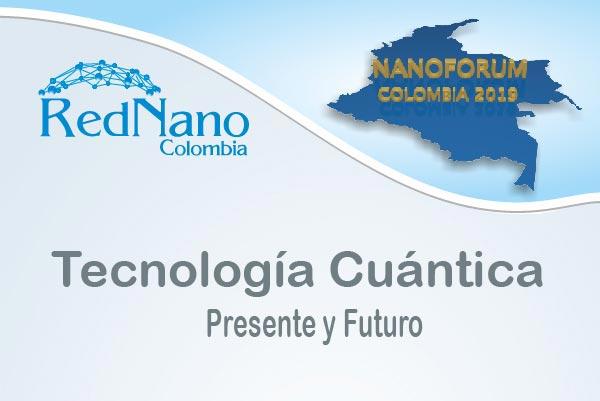 Tecnología Cuántica, Presente y Futuro