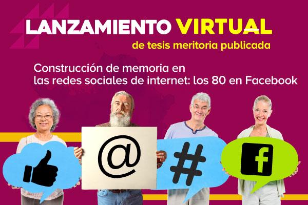 Construcción de memoria en las redes  sociales de internet: los 80 en Facebook