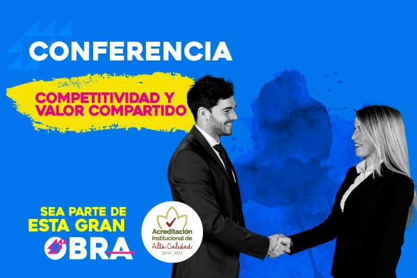 Conferencia competitividad y valor compartido