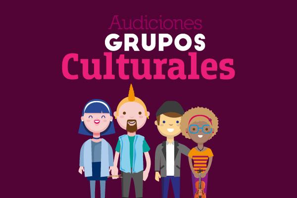 Audiciones para los grupos culturales