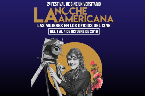 2.° Festival de Cine Universitario La Noche Americana