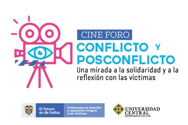 Cineforo de Conflicto y Posconflicto - Octubre 2019