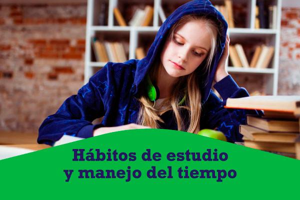 Sesión: Hábitos de estudio y manejo del tiempo