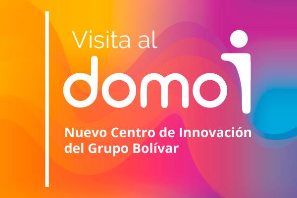 Visita al Domo i: Nuevo Centro de innovación del Grupo Bolívar
