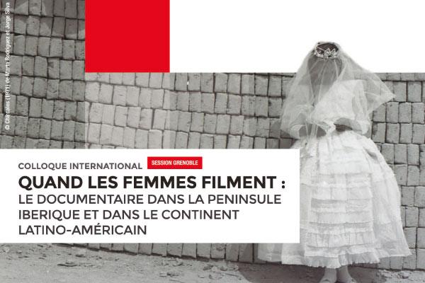 """Coloquio Internacional """"Cuando las mujeres filman: el documental en la península ibérica y el continente latinoamericano"""""""