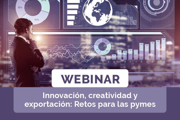 Innovación, Creatividad y Exportación: Retos para las pymes