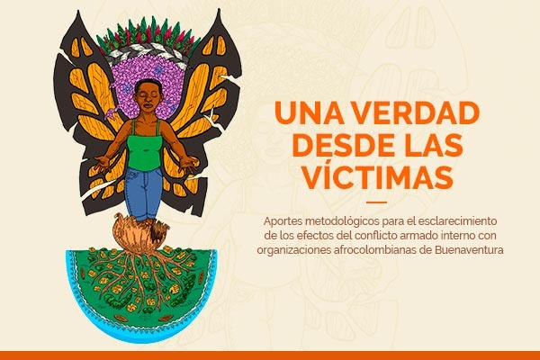 """Socialización de los resultados del proyecto """"Una verdad desde las víctimas"""""""