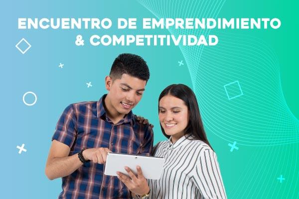 Encuentro de Emprendimiento & Competitividad