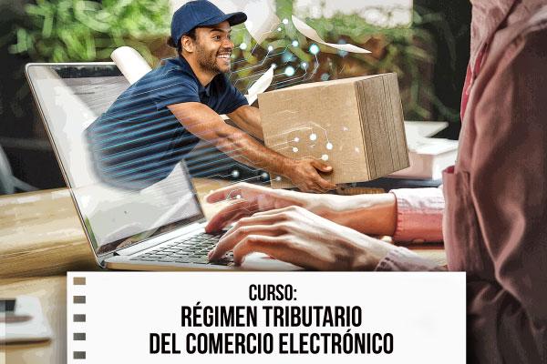 Curso Régimen Tributario del Comercio Electrónico