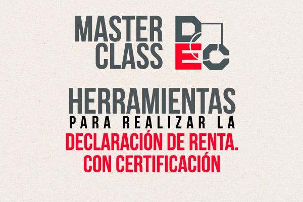 Taller Master Class con Certificación - Herramientas para Realizar la Declaración de Renta
