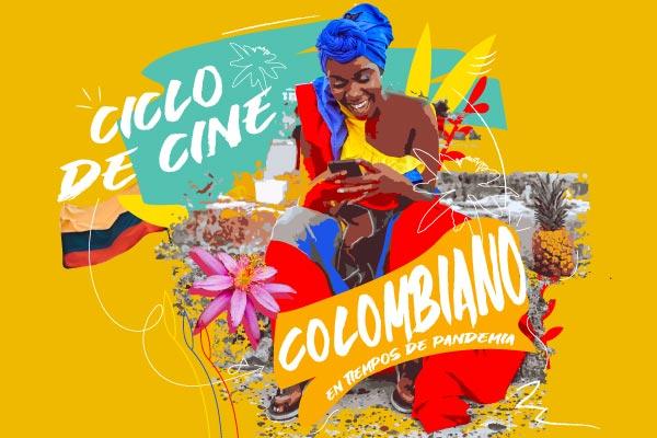 Ciclo cine colombiano en tiempos de pandemia