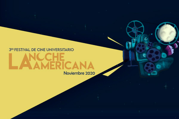 "Convocatoria al 3.° Festival Universitario de Cine, La Noche Americana ""El fin del mundo"""