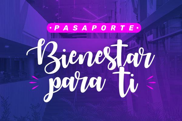 Pasaporte Bienestar para ti