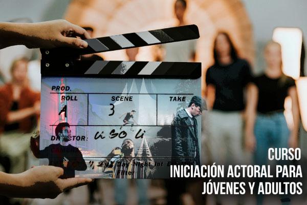 Curso Iniciación Actoral para Jóvenes y Adultos