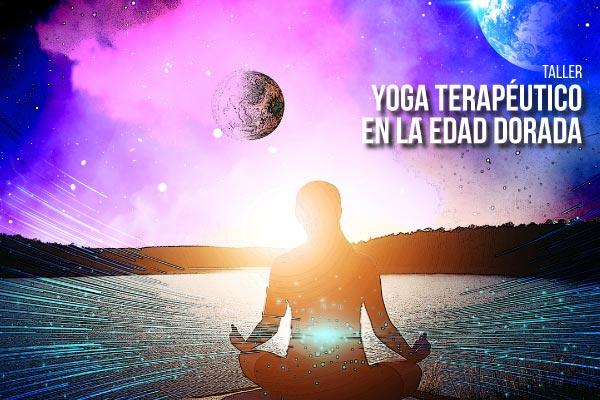 Taller Yoga Terapéutico en la Edad Dorada