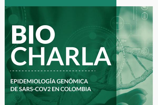 BioCharla: Epidemiología Genómica del coronavirus SARS-CoV-2 (COVID-19) en Colombia