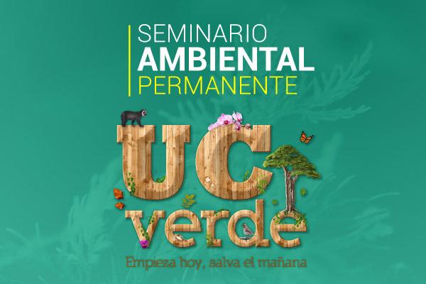 Seminario Ambiental permanente UC Verde