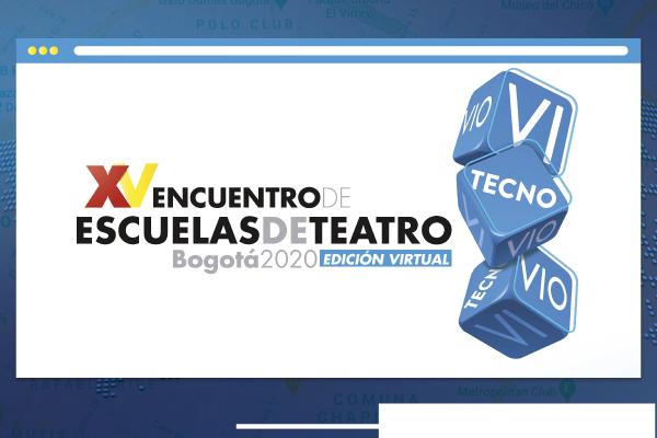 Somos protagonistas del XV Encuentro de Escuelas de Teatro 2020