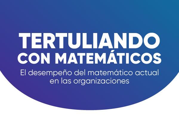 Tertuliando con matemáticos