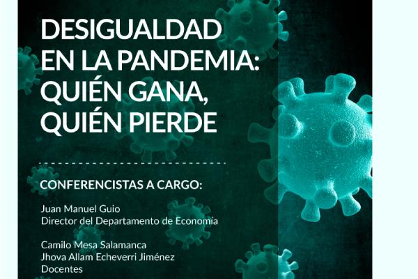 Webinar Desigualdad en la pandemia: quién gana, quién pierde