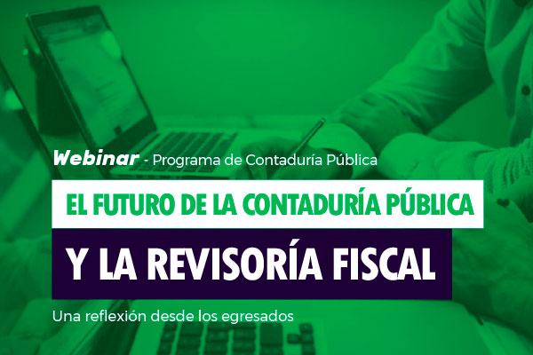 Webinar: El futuro de la contaduría y la revisoría fiscal