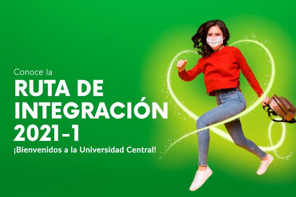 Ruta de Integración a la Universidad Central 2021-1