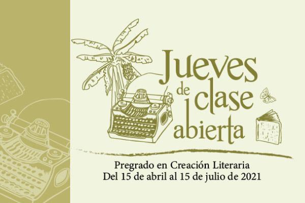 Jueves de clase abierta de Creación Literaria