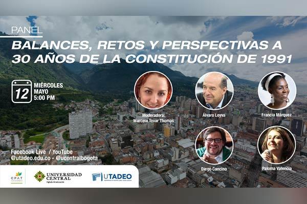 Panel: Balances, retos y perspectivas a 30 años de la Constitución de 1991