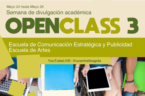 Open class de las Escuelas de Arte y de Comunicación Estratégica y Publicidad