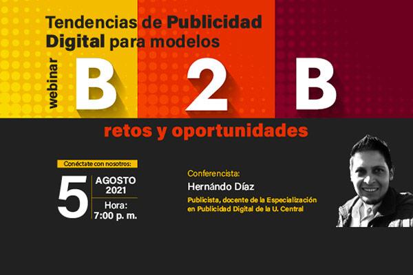 Tendencias de Publicidad Digital para modelos B2B