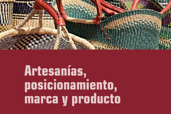 Marketing y posicionamiento de las artesanías