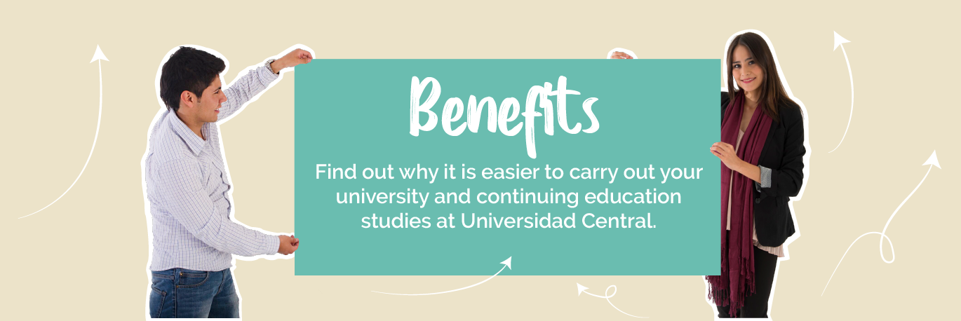 Benefits to study at Universidad Central