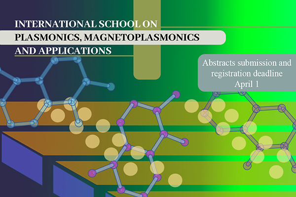 International School on Plasmonics, Magnetoplasmonics, and Applications ISPMA-2019
