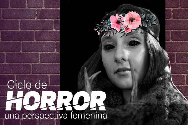 Horror: una perspectiva femenina